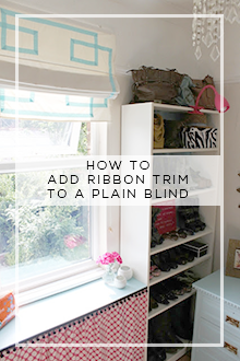 Cheap & Easy Before & After:  DIY Ribbon Trim Roman Blind Tutorial