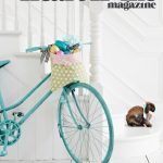 Heart Home Magazine:  Issue 7 is Live and Lovely!