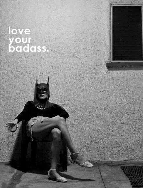Love Your Badass
