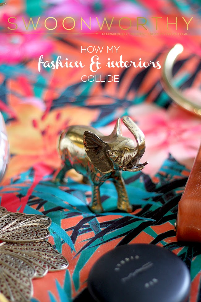 How My Fashion and Interiors Collide