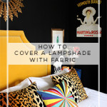 Easy Peasy Tutorial (and a decorating epiphany):  How to Cover a Lampshade with Fabric
