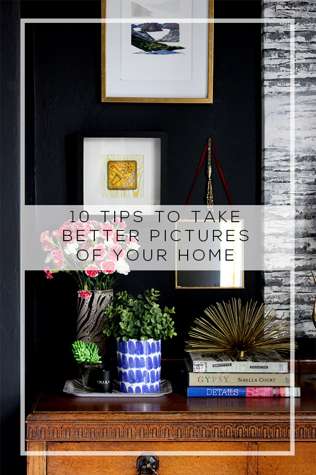 10 Newbie Tips to Take Better Pictures of Your Home