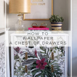 Once More With Feeling: DIY Wallpapered Chest of Drawers