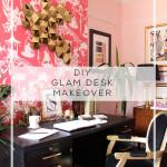 Art Deco Inspired Glam Desk Makeover