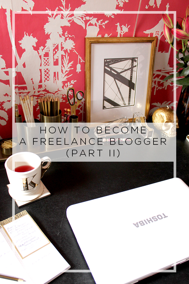 How to Become a Freelance Blogger Part II