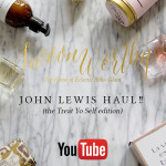 Video: John Lewis Haul! (The Treat Yo Self Edition)