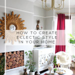 How to Create Eclectic Style in Your Home