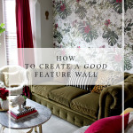 How to Create a Good Feature Wall with Wallpaper