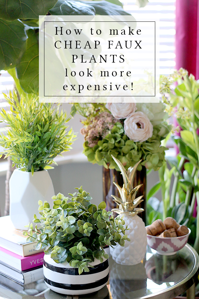 How to Make Cheap Faux Plants Look More Expensive