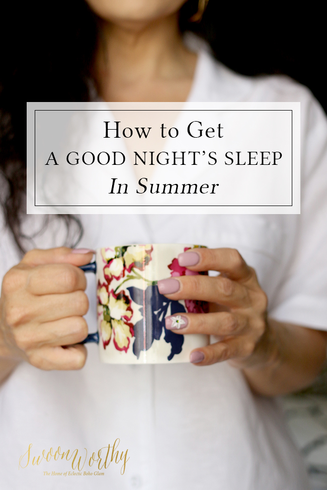How to Get a Good Night's Sleep in Summer