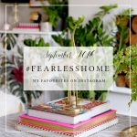 #FearlessHome – My Favourites from Instagram – Sept 2016