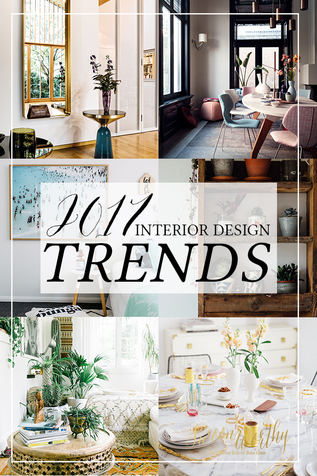 2017 interior design trends my predictions swoon worthy - New interior design trends ...