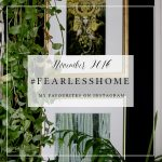 #FearlessHome – My Favourites from Instagram – November 2016