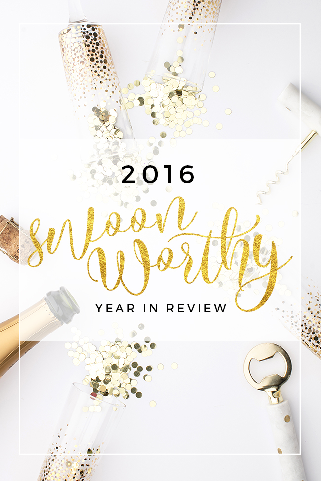 2016 Swoon Worthy Year in Review