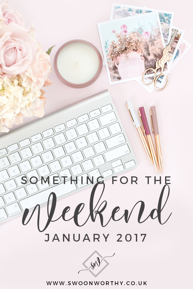 Something for the weekend Jan 2017