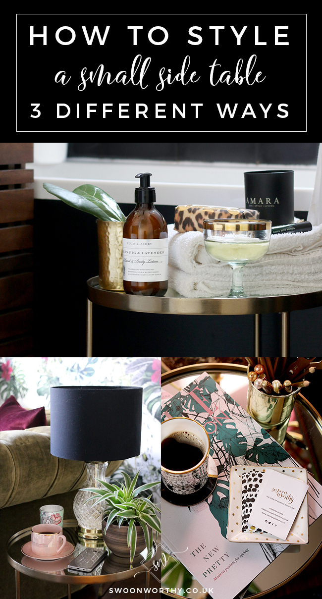 3 Ways to Style a Small Side Table