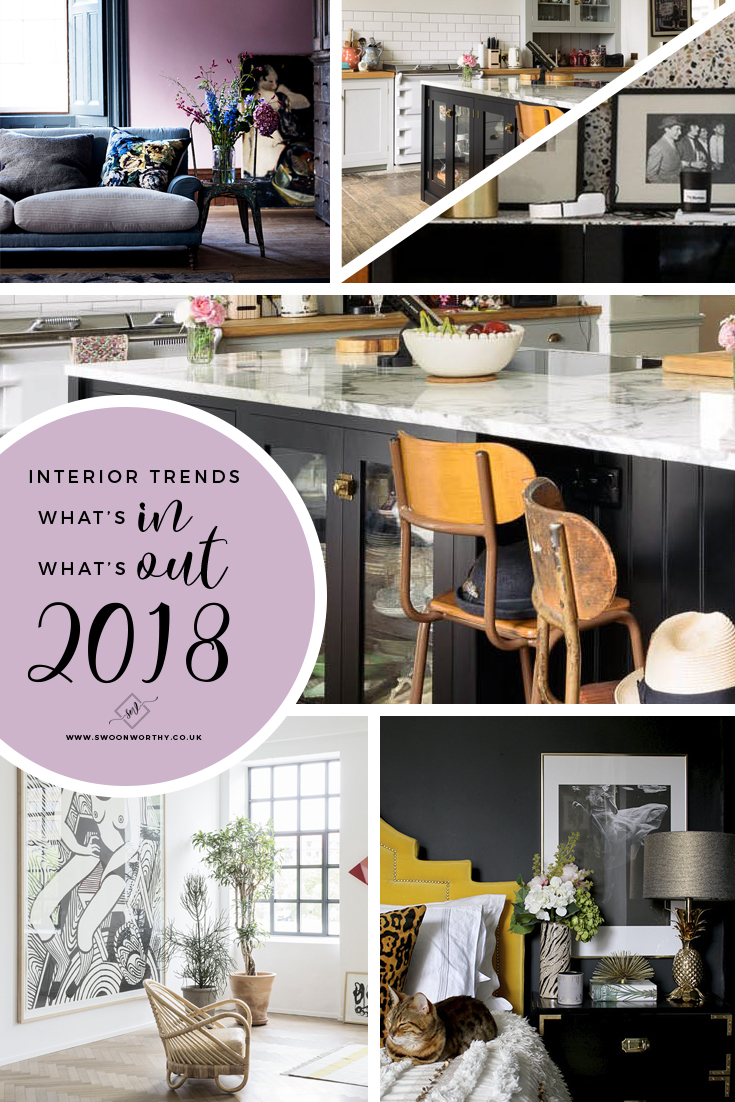 What will be the big interior trends for 2018 I hear you ask! Here are my predictions for whats in and - crucially - what's out for next year!