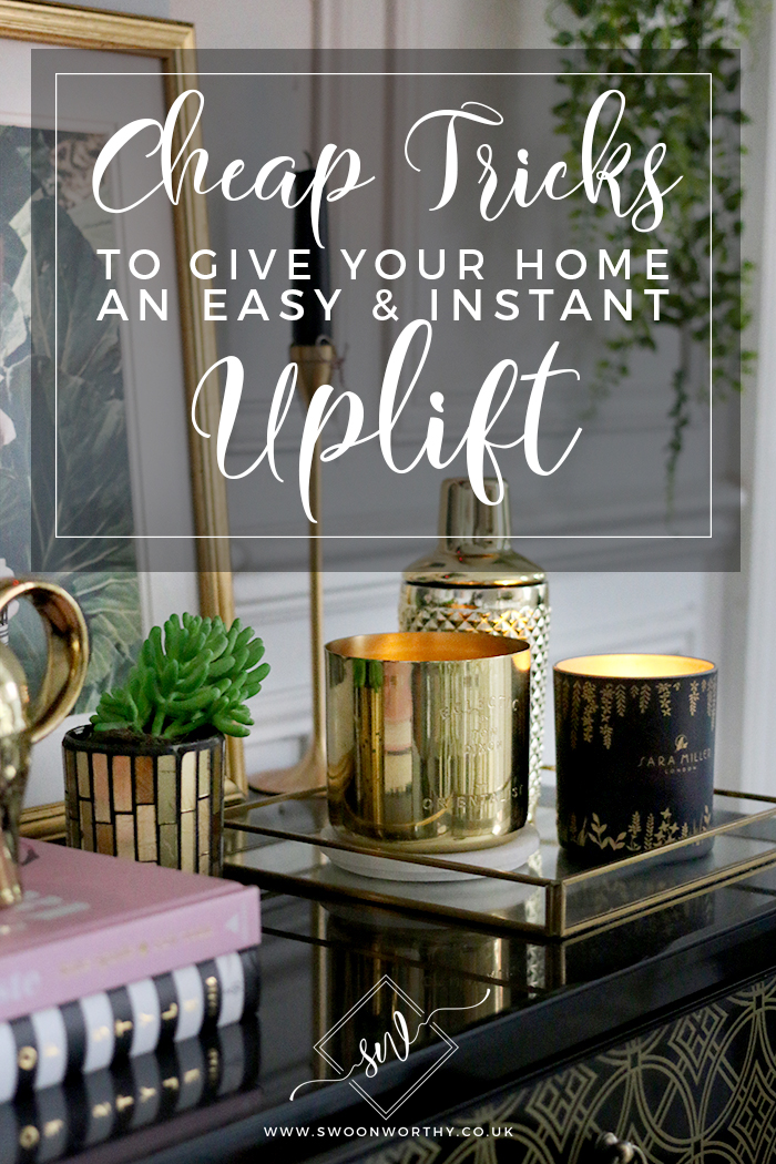 Cheap Tricks to Give Your Home an Instant Uplift