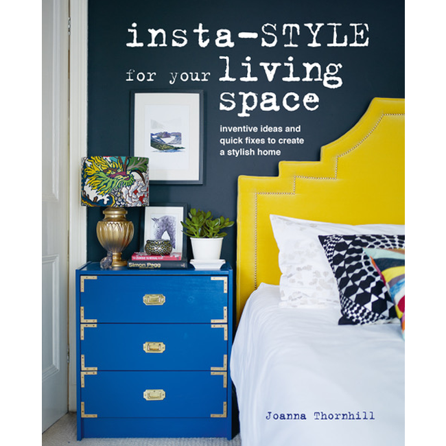 Insta-Style for Your Living Space Joanna Thornhill
