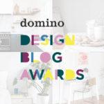 I'm a finalist in the Domino Design Blog Awards! OMG.