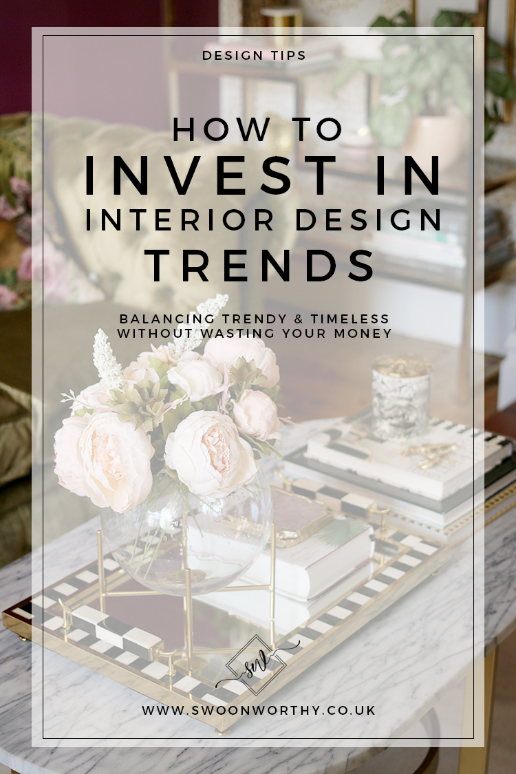 How to Invest in Interior Design Trends