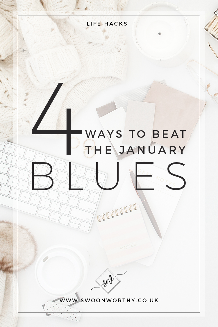 4 Ways to Beat the January Blues