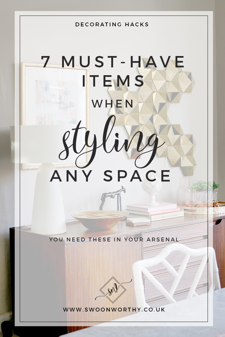 7 Must Have Items for Styling Any Space