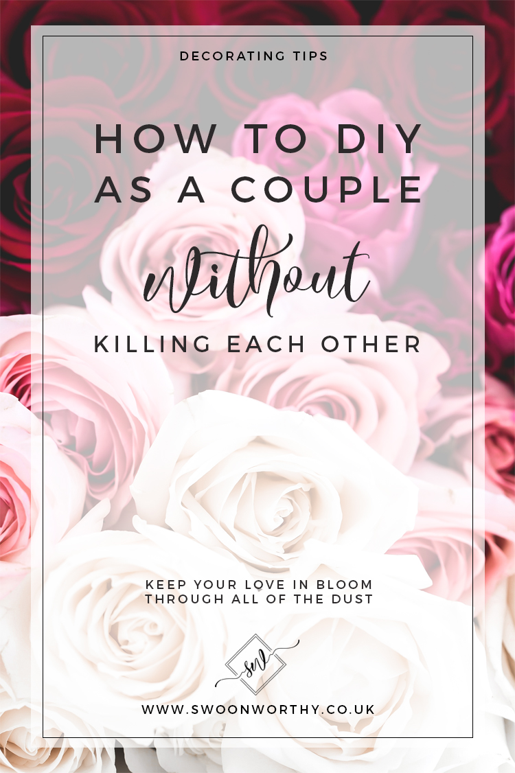 How to DIY as a Couple Without Killing Each Other