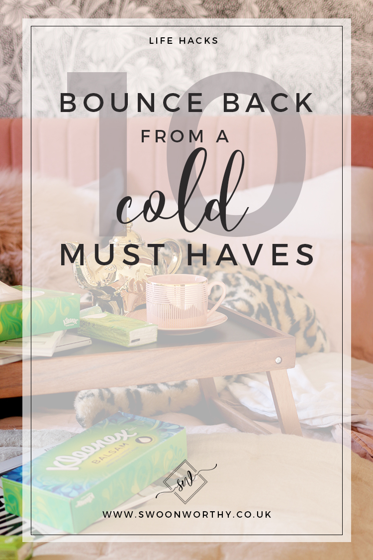 10 Bounce Back from a Cold Must Haves