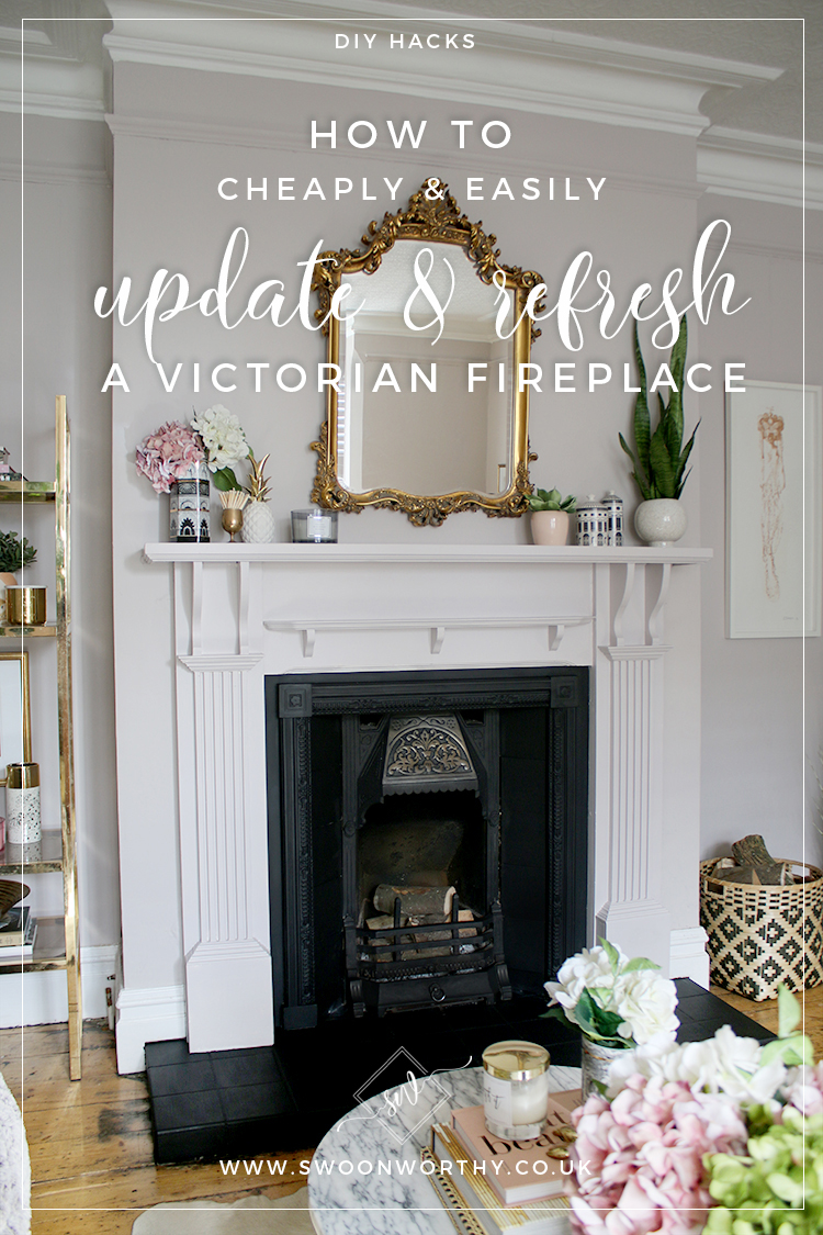 How to Cheaply and Easily Update and Refresh a Victorian Fireplace