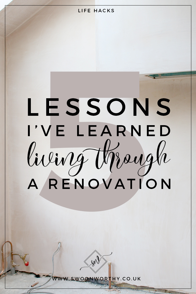 5 Lessons I Learned Living Through a Renovation Project
