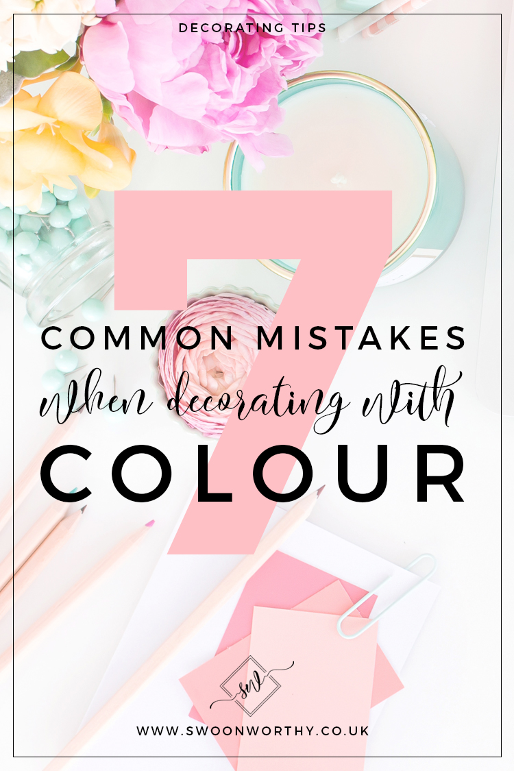 7 Common Mistakes When Decorating with Colour