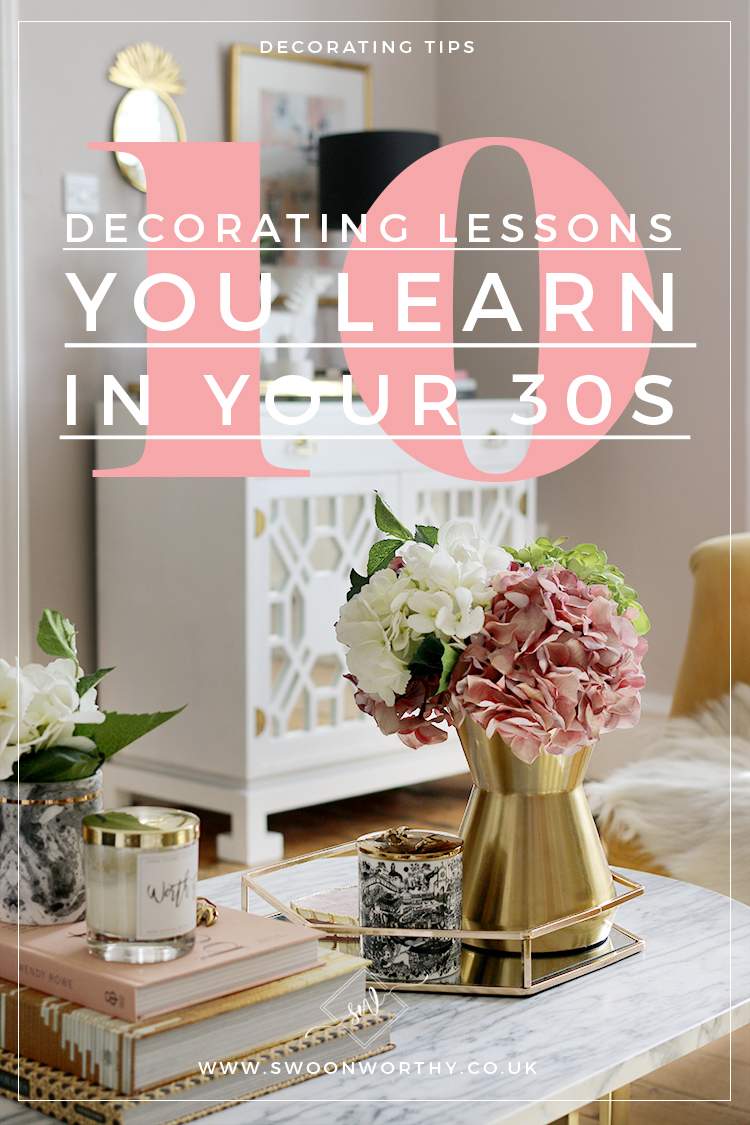 10 Decorating Lessons You Learn in Your 30s