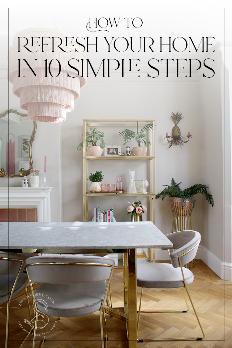 How to Refresh Your Home in 10 Simple Steps