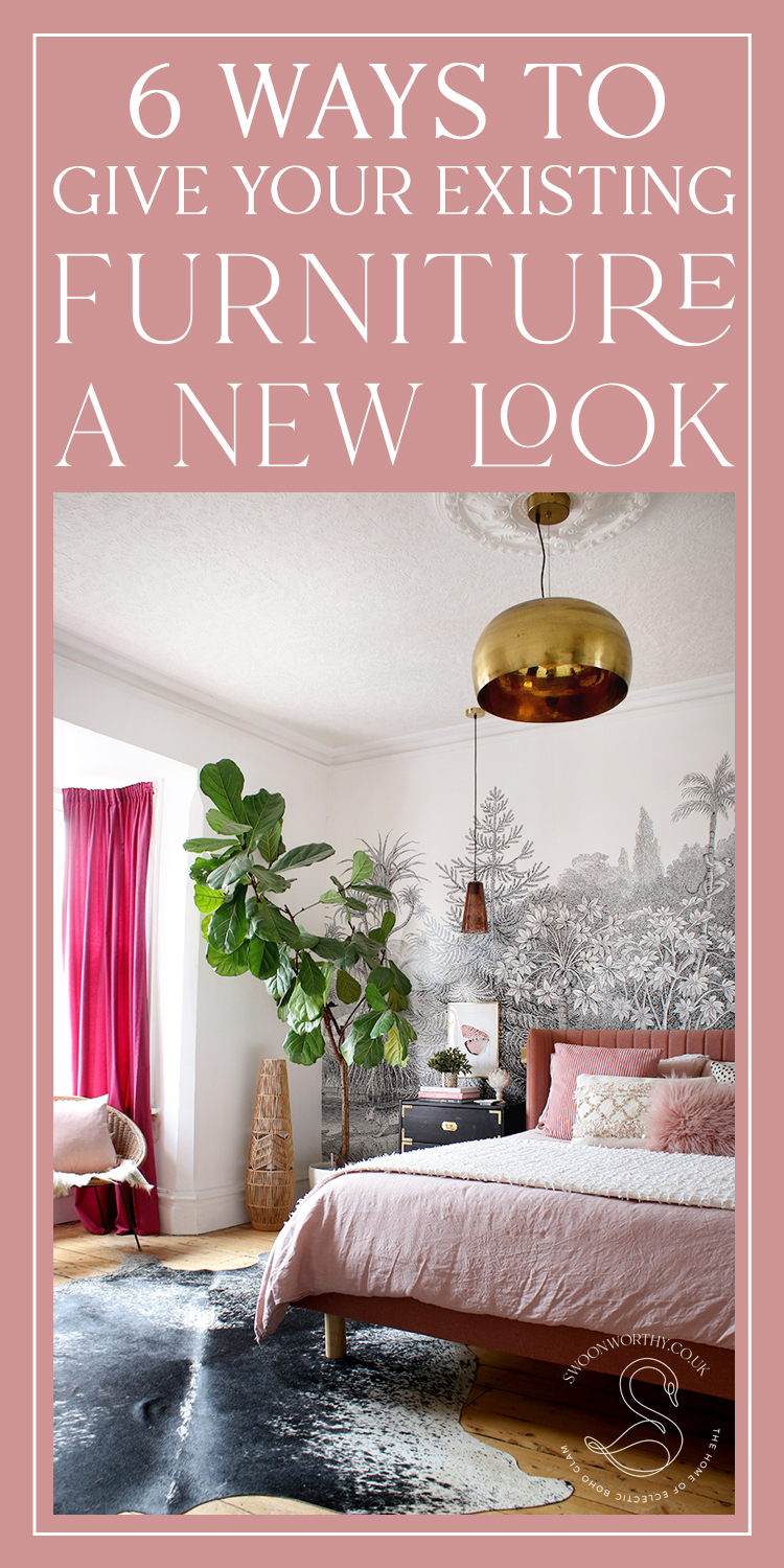 6 Ways to Give Your Existing Furniture a New Look